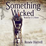 Something Wicked | Renee Harrell