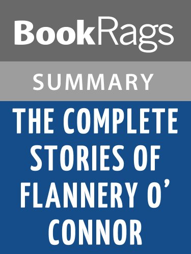 Summary & Study Guide The Complete Stories by Flannery O'Connor