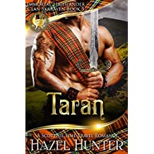 Taran (Immortal Highlander, Clan Skaraven Book 5): A Scottish Time Travel Romance