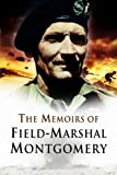 The Memoirs of Field Marshal Montgomery