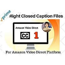 Closed Captions Training # 1:  Amazon Video Direct Requires CC Files