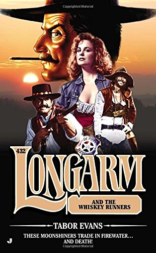 book cover of Longarm and the Whiskey Runners