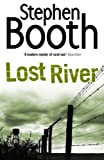 Front cover for the book Lost River by Stephen Booth