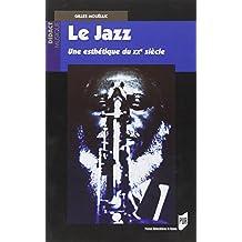 Le jazz, une esthétique du XXe siècle