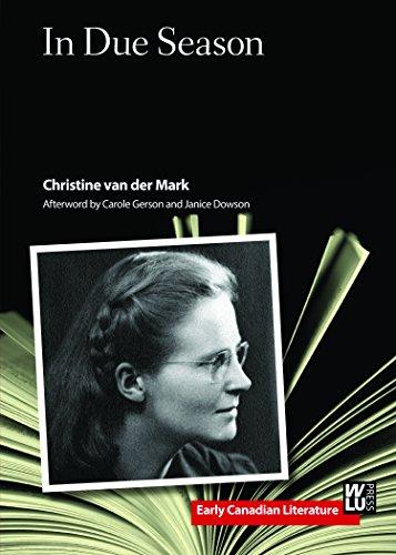 In Due Season (Early Canadian Literature) Christine van der Mark