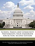 img - for School, Family, and Community Partnerships: Your Handbook for Action. Second Edition book / textbook / text book