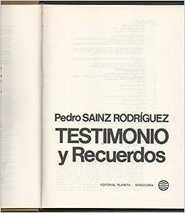 Testimonio y recuerdos (Espejo de España): Amazon.es: Sáinz Rodríguez, Pedro: Libros en idiomas extranjeros