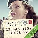 Les mariées du Blitz Audiobook by Helen Bryan Narrated by Anne-Sophie Nallino