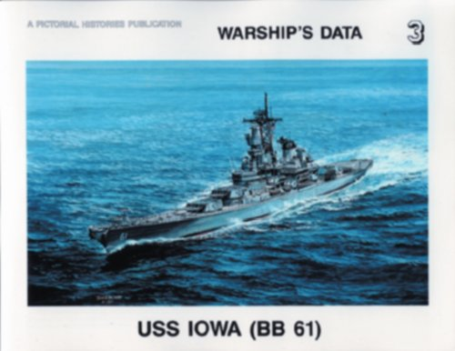 USS Iowa (BB 61) (Warship's Data 3)