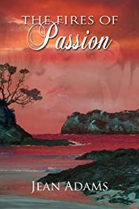 The Fires of Passion (Patiki Bay)
