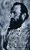 The Life and Campaigns of Stonewall Jackson, Robert Lewis Dabney, 1929241003