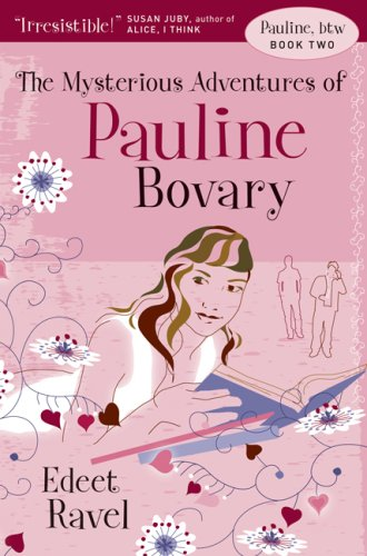 The Mysterious adventures of Pauline Bovary (Pauline, Btw, Book 2)