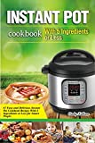 kitchen 67 happy hour Instant Pot Cookbook: 67 Easy and Delicious Instant Pot Cookbook Recipes With 5 Ingredients or Less for Smart People.