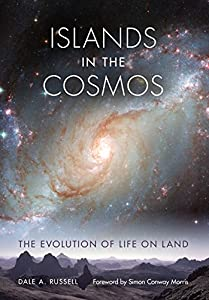 Islands in the Cosmos: The Evolution of Life on Land (Life of the Past)