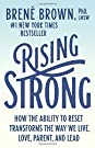 Rising Strong: How the Ability to R...