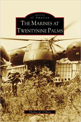 Marines at Twentynine Palms, The (CA) (Images of America