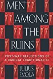 Book cover from Men Among the Ruins: Post-War Reflections of a Radical Traditionalist by Julius Evola