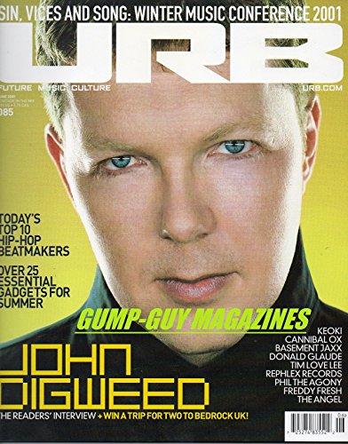 URB June 2001 Magazine JOHN DIGWEED READERS' INTERVIEW Top 10 Hip-Hop Beatmakers OVER 25 ESSENTIAL GADGEST FOR SUMMER