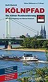 Kölnpfad. Der Kölner Rundwanderweg: 11 Wanderungen zwischen 9 und 22 Kilometern