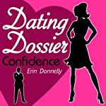 Dating Dossier: Confidence | Erin Donnelly