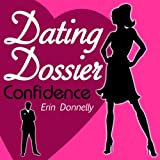 img - for Dating Dossier: Confidence book / textbook / text book