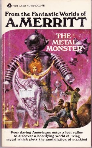 (The Metal Monster (Avon SF, V2422))