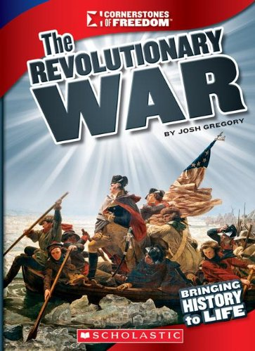 The Revolutionary War (Cornerstones of Freedom) ebook