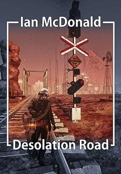 Desolation Road (English Edition) por [McDonald, Ian]