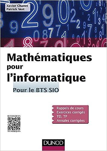 Mathématiques pour linformatique - Pour le BTS SIO