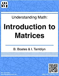 Understanding Math - Introduction to Matrices