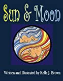 Sun and Moon, Kelle Brown, 1492125385
