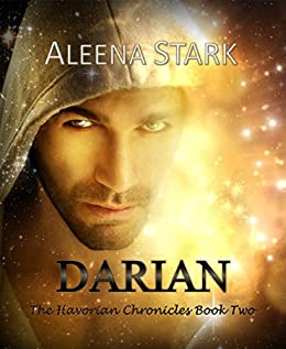 Darian (The Havorian Chronicles Book 2) by [Stark, Aleena]