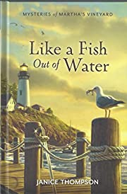 Like a Fish Out of Water por Janice Thompson