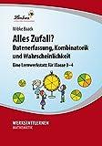 Alles Zufall? Datenerfassung, Kombinatorik und Wahrscheinlichkeit (CD-rp,): Grundschule, Mathematik, Klasse 3-4