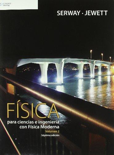 Fisica para ciencias e ingenierias/ Physics For Scientists And Engineers (Spanish Edition)