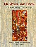 Of Wool and Loom, Trinley Chodrak and Kesang Tashi, 9748304159