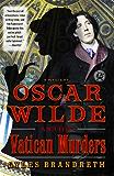 Oscar Wilde and the Vatican Murders: A Mystery (Oscar Wilde Mysteries (Paperback))