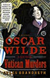 Oscar Wilde and the Vatican Murders, Gyles Brandreth, 1439153736