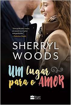 Um Lugar Para o Amor - Livros na Amazon Brasil- 9788569809883