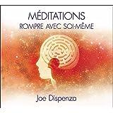 Méditations - Rompre avec soi-même - Livre audio 2CD