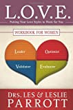 L. O. V. E. Workbook for Women, Les Parrott and Leslie Parrott, 0310327067