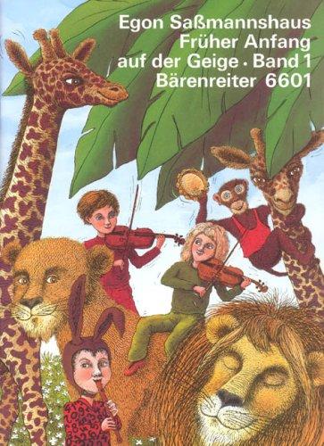 Früher Anfang auf der Geige, Band 1: Bärenreiter 6601