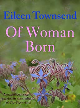 Of Woman Born by [Townsend, Eileen]
