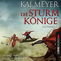 Glutsand (Die Sturmkönige 3)