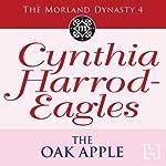 Dynasty 4: The Oak Apple | Cynthia Harrod-Eagles