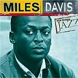 Ken Burns JAZZ Collection: Miles Davis
