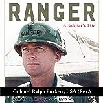 Ranger: A Soldier's Life: American Warrior Series | Ralph Puckett USA (Ret.),D.K.R. Crosswell
