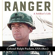 Ranger: A Soldier's Life: American Warrior Series Audiobook by Ralph Puckett USA (Ret.), D.K.R. Crosswell Narrated by Neil Reeves