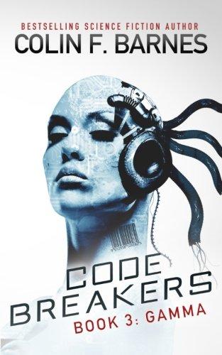 Code Breakers: Gamma (Volume 3)