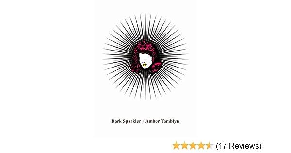 Amazon dark sparkler ebook amber tamblyn kindle store fandeluxe Image collections